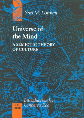 9781850432128: Universe of the Mind: Semiotic Theory of Culture (Tauris Transformations)