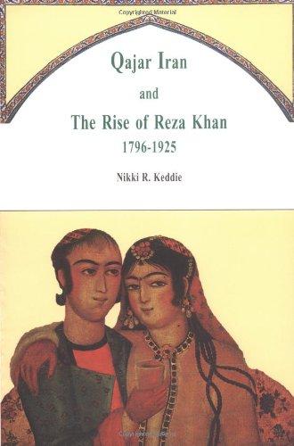 9781850432678: Qajar Iran: The Rise of Reza Khan, 1796-1925
