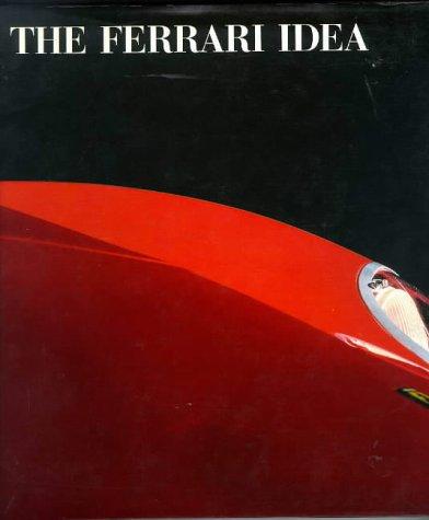 9781850433095: The Ferrari Idea