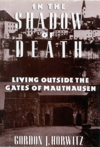 9781850433392: In the Shadow of Death: Living Outside the Gates of Mauthausen
