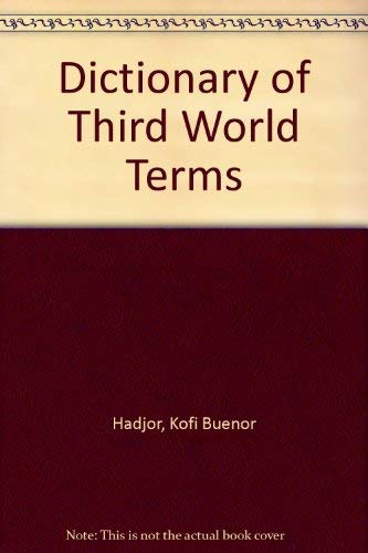 9781850433460: Dictionary of Third World Terms