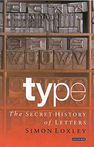 9781850433972: Type: The Secret History of Letters