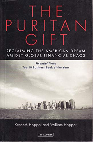 9781850434191: The Puritan Gift: Triumph, Collapse and Revival of an American Dream