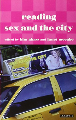 Reading Sex and the City: Kim Akass; Janet