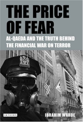 9781850434245: The Price of Fear: The Truth Behind the Financial War on Terror