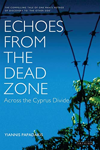 9781850434283: Echoes from the Dead Zone: Across the Cyprus Divide