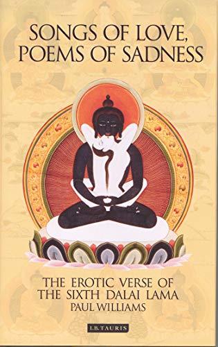 9781850434795: Songs of Love, Poems of Sadness: The Erotic Verse of the Sixth Dalai Lama