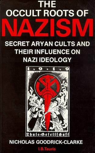 9781850434955: The Occult Roots of Nazism: Secret Aryan Cults and Their Influence on Nazi Ideology