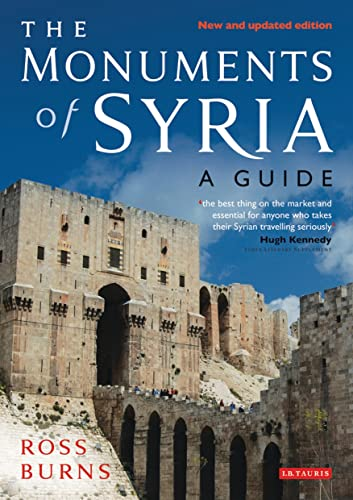 9781850434962: Monuments of Syria: An Historical Guide