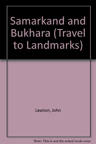 9781850435068: Samarkand and Bukhara (Travel to Landmarks)