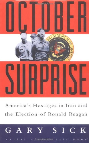 9781850435280: October Surprise: America's Hostages in Iran and the Election of Ronald Reagan
