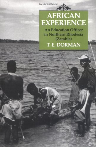 9781850435686: African Experience: An Education Officer in Northern Rhodesia (Zambia)