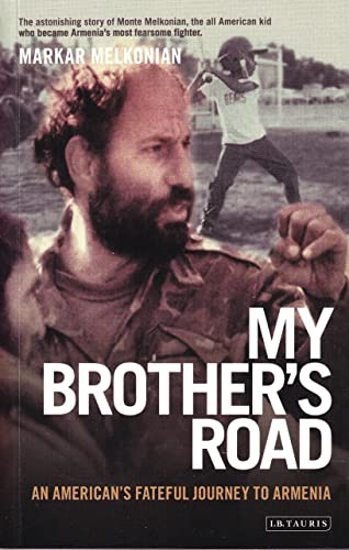 9781850436355: My Brother's Road An American's Fateful Journey to Armenia