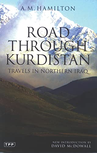 9781850436379: Road through Kurdistan: The Narrative of an Engineer in Iraq (Tauris Parke Paperbacks)