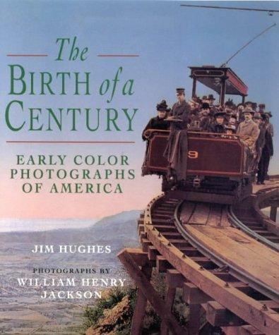 The Birth of a Century: Hughes, Jim