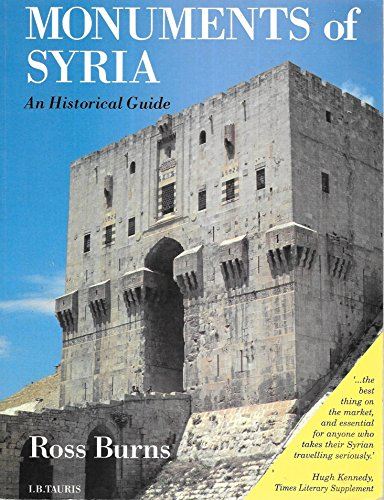 9781850436508: MONUMENTS OF SYRIA: AN HISTORICAL GUIDE
