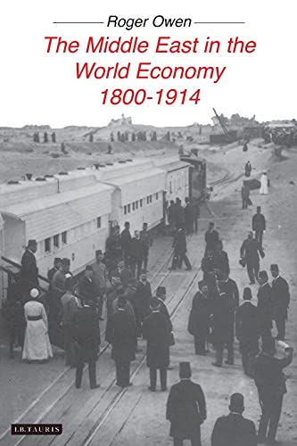 9781850436584: The Middle East in the World Economy 1800-1914