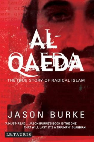 9781850436669: Al-Qaeda: The True Story of Radical Islam