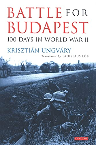 9781850436676: Battle for Budapest: 100 Days in World War II