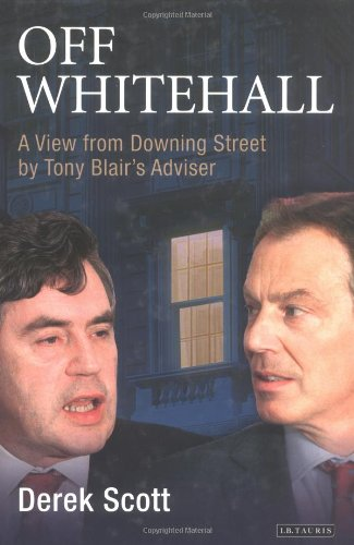 9781850436775: Off Whitehall: A View from Downing Street by Tony Blair's Advisor