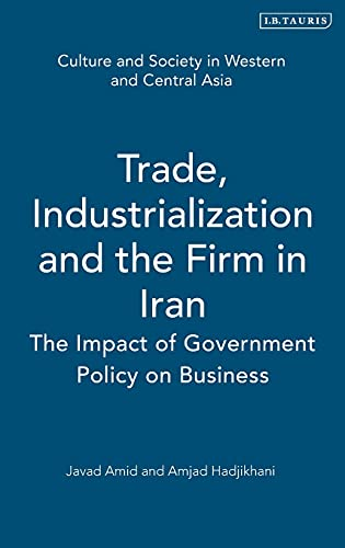 Trade, Industrialization and the Firm in Iran: I.B.Tauris