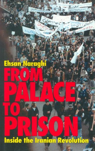 9781850437048: From Palace to Prison: Inside the Iranian Revolution