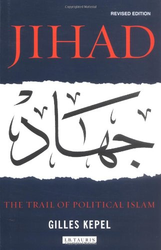 9781850437222: Jihad: The Trail of Political Islam