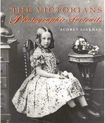 The Victorians: A Photographic Portrait: Audrey Linkman