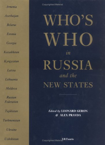 Who's Who in Russia and the New States: Geron, Leonard (Alex Pravda), Editors