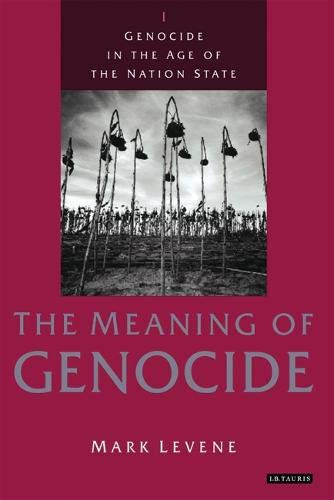 9781850437529: Genocide in the Age of the Nation State: Volume 1: The Meaning of Genocide