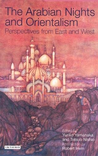 9781850437680: The Arabian Nights and Orientalism: Perspectives from East and West