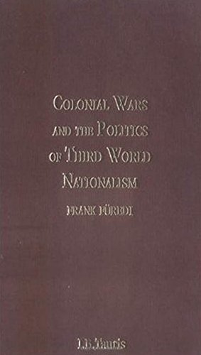 9781850437840: Colonial Wars and the Politics of Third World Nationalism