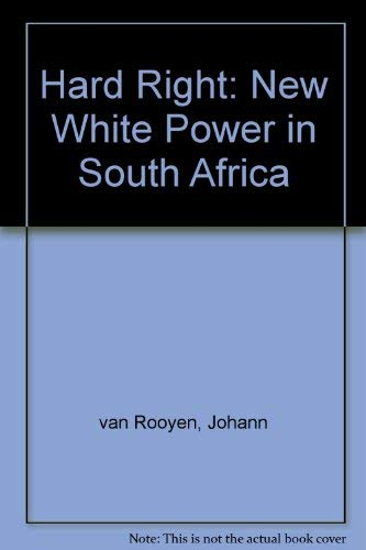 Hard Right: The New White Power in: Van Rooyen, Johann