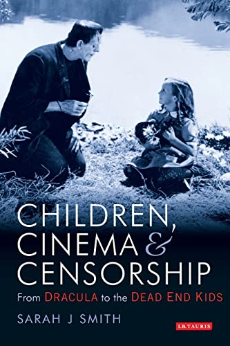 9781850438137: Children, Cinema and Censorship: From Dracula to Dead End (Cinema and Society)