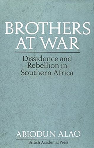 9781850438168: Brothers At War: Dissidence and Rebellion in Southern Africa