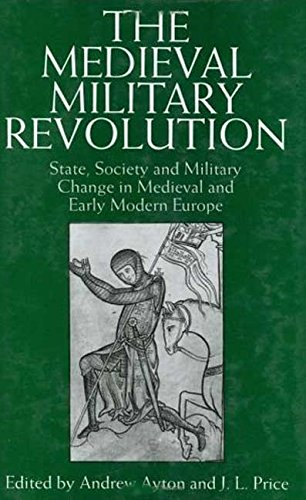 9781850438304: The Medieval Military Revolution: State, Society and Military Change in Medieval and Early Modern Europe (Tauris Academic Studies)