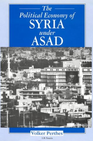 9781850439103: The Political Economy of Syria Under Asad