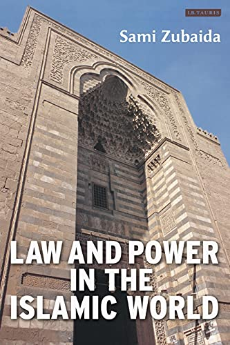9781850439349: Law And Power In The Islamic World