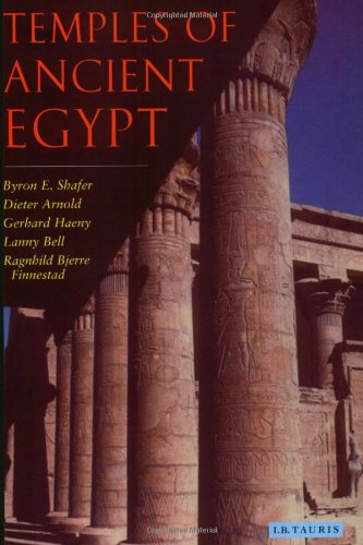 Temples of Ancient Egypt: Shafer        , Byron E