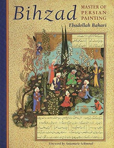 9781850439660: Bihzad, Master of Persian Painting