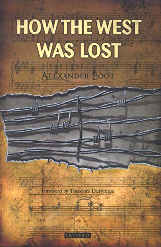 9781850439851: How the West Was Lost