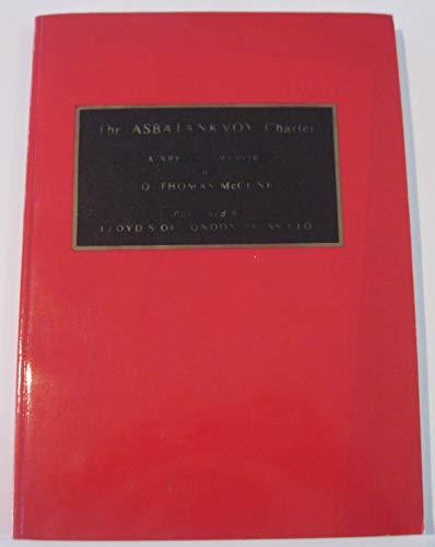 9781850440338: The Asbatankvoy Charter