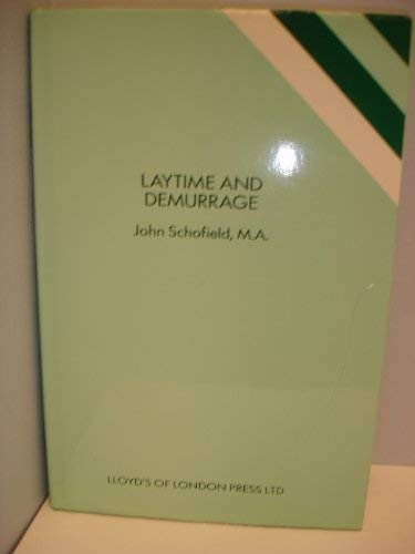 9781850440574: Laytime and Demurrage