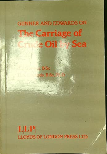 9781850440734: On the Carriage of Crude Oil by Sea