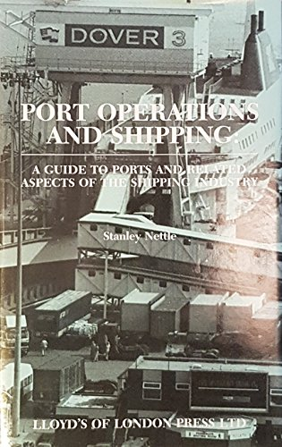 9781850441960: Port Operations and Shipping: A Guide to Ports and Related Aspects of the Shipping Industry