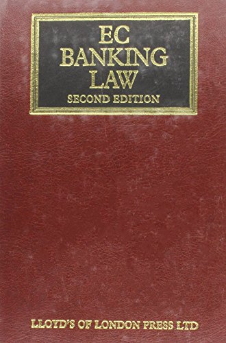 Ec Banking Law (Lloyd'S Commercial Law Library)
