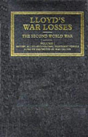 9781850442172: Lloyd's War Losses - The Second World War 1939-1945: The Second World War, 3 September 1939-14 August 1945 (v. 1)