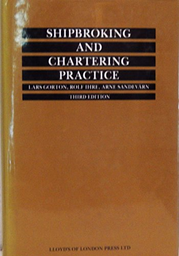 9781850442561: Shipbroking and Chartering Practice