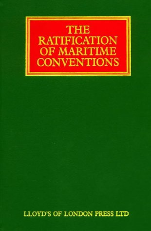9781850443018: Ratification of Maritime Conventions (Lloyd's Shipping Law Library)