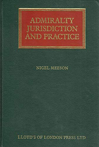 9781850443681: Admiralty Jurisdiction and Practice (Lloyd's Shipping Law Library)
